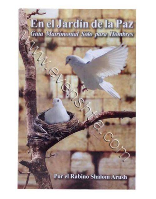 En el jardin de la paz | El Rabino Shalom Arush Breslev libros en español