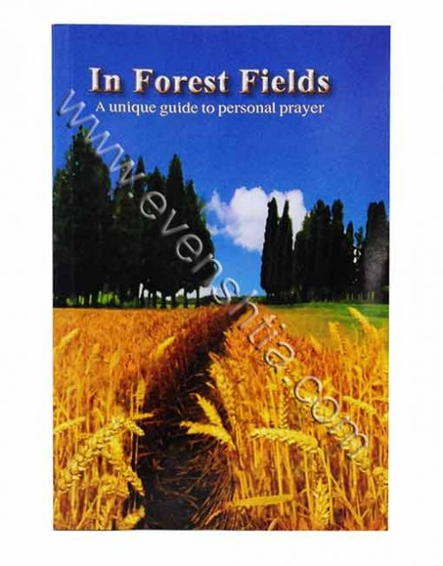 . In Forest Fields. A guide to prayer and hitbodedut Shalom Arush English breslov books