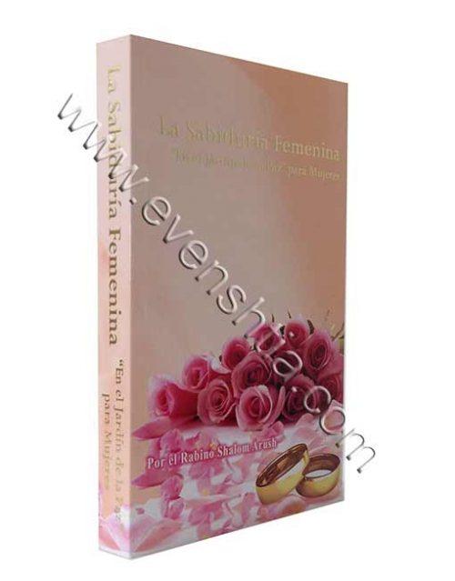 la Sabiduria Femenina Por el Rabino Shalom Arush Breslov Libros Españoles