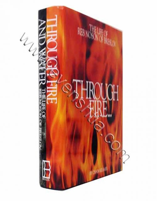 Through Fire and Water | The life of Reb Nossen of Breslov